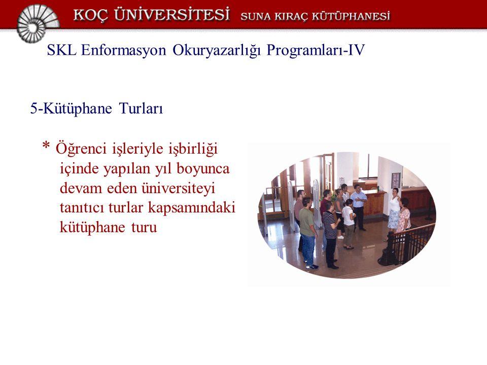 SKL Enformasyon Okuryazarlığı Programları-IV