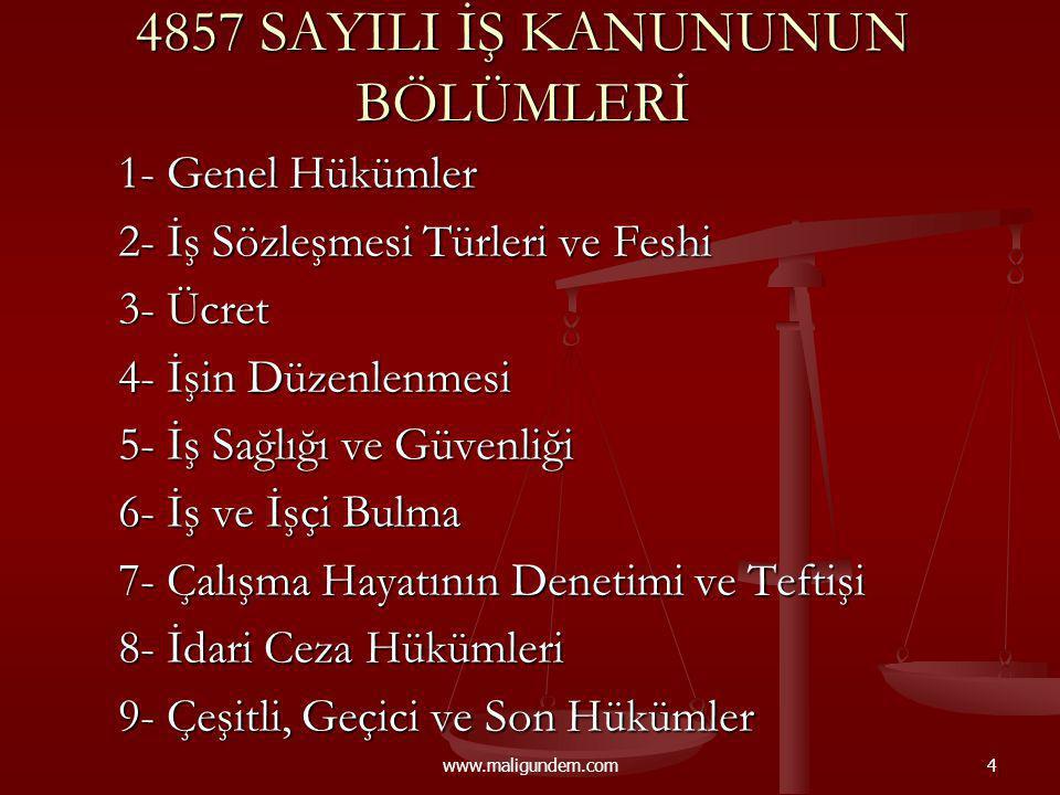4857 SAYILI İŞ KANUNUNUN BÖLÜMLERİ