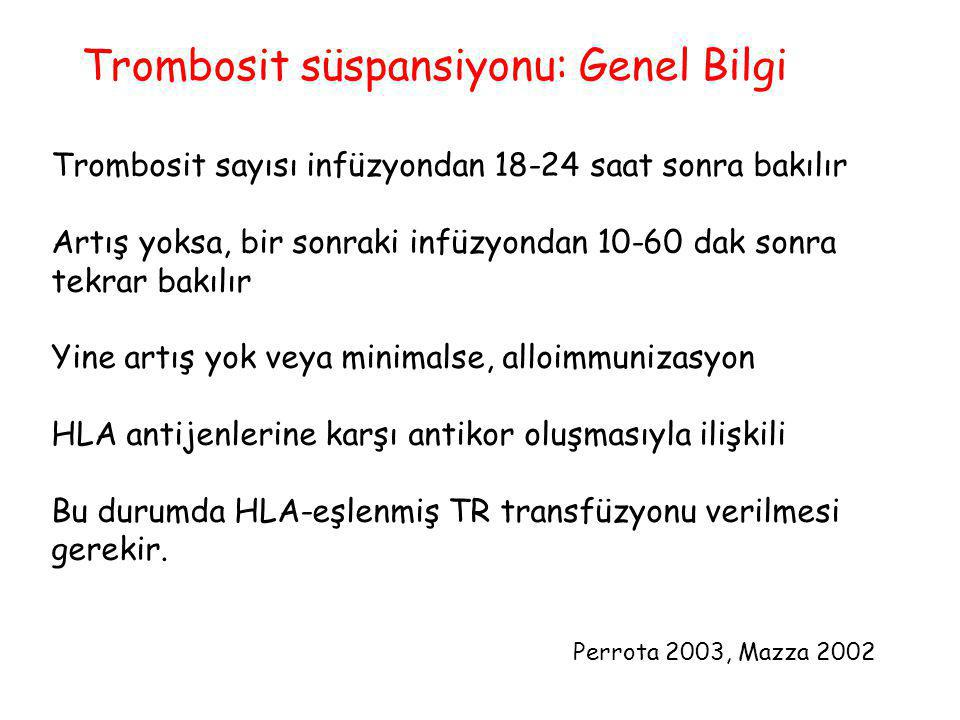 Trombosit süspansiyonu: Genel Bilgi