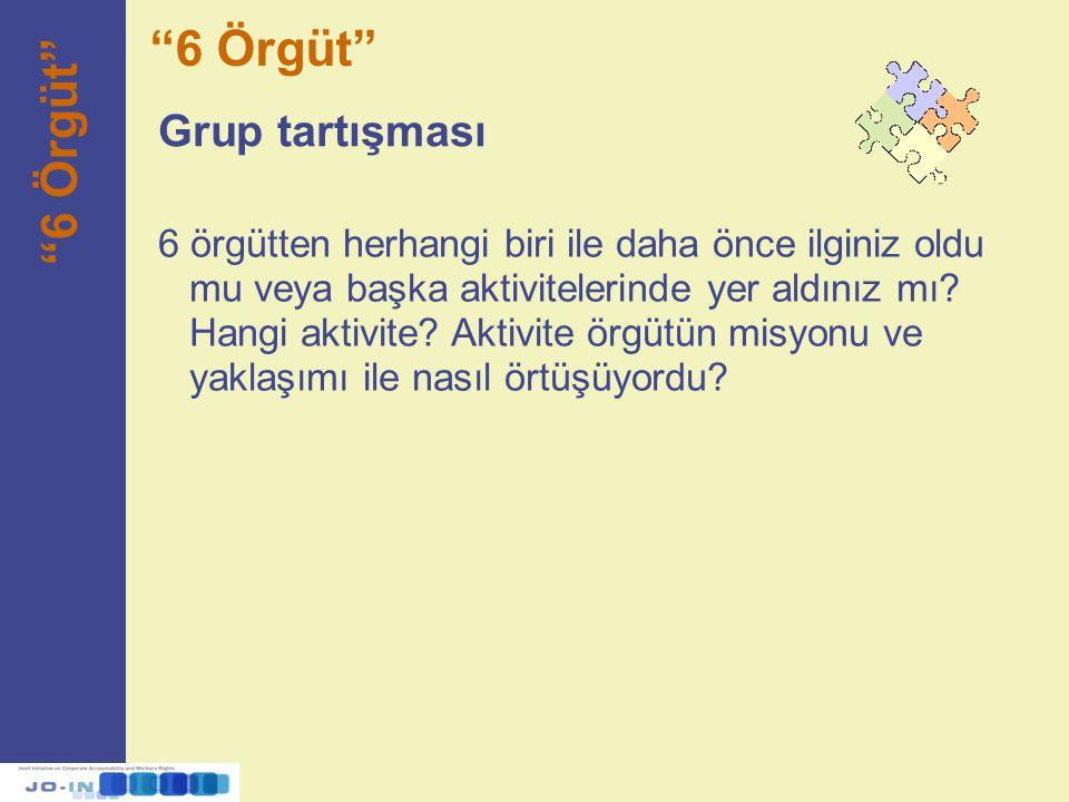 6 Örgüt 6 Örgüt Grup tartışması