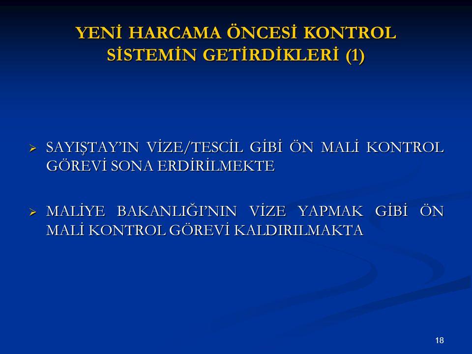 YENİ HARCAMA ÖNCESİ KONTROL SİSTEMİN GETİRDİKLERİ (1)