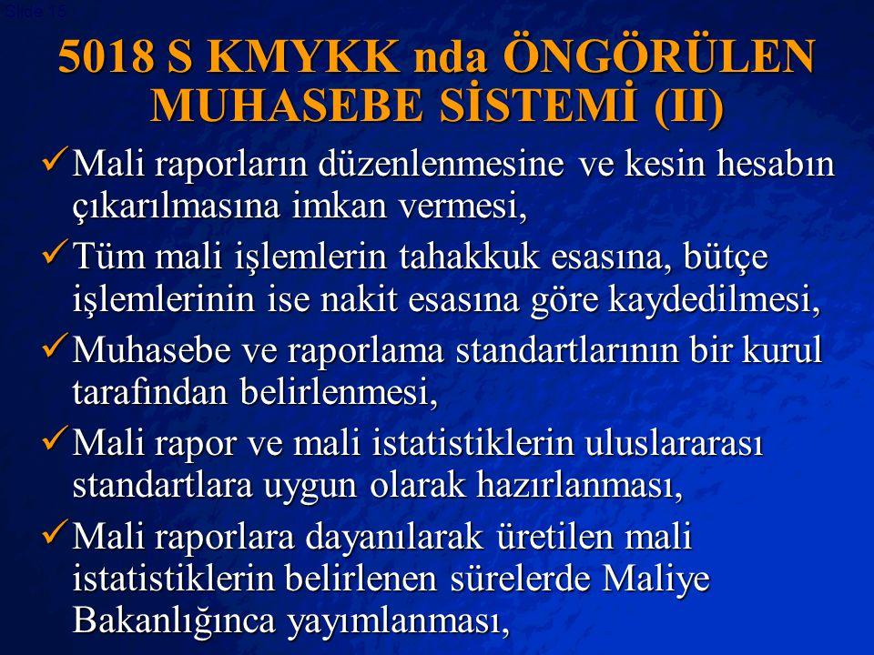 5018 S KMYKK nda ÖNGÖRÜLEN MUHASEBE SİSTEMİ (II)