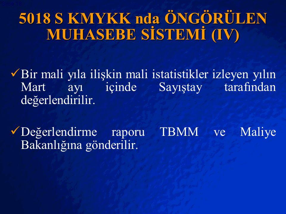 5018 S KMYKK nda ÖNGÖRÜLEN MUHASEBE SİSTEMİ (IV)