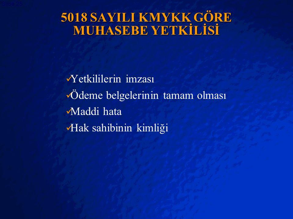 5018 SAYILI KMYKK GÖRE MUHASEBE YETKİLİSİ