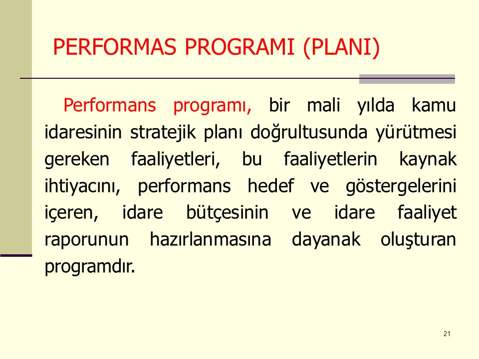 PERFORMAS PROGRAMI (PLANI)