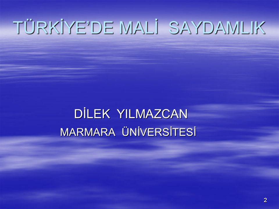 TÜRKİYE'DE MALİ SAYDAMLIK