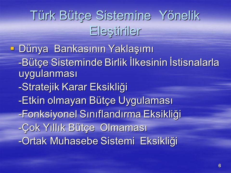 Türk Bütçe Sistemine Yönelik Eleştiriler