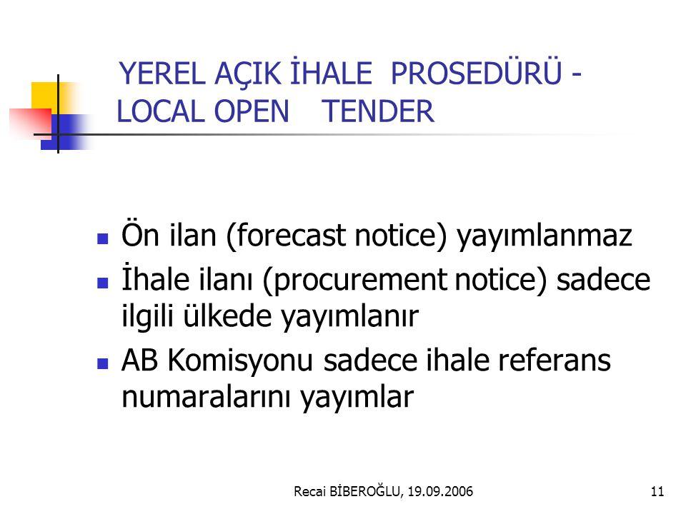 YEREL AÇIK İHALE PROSEDÜRÜ - LOCAL OPEN TENDER