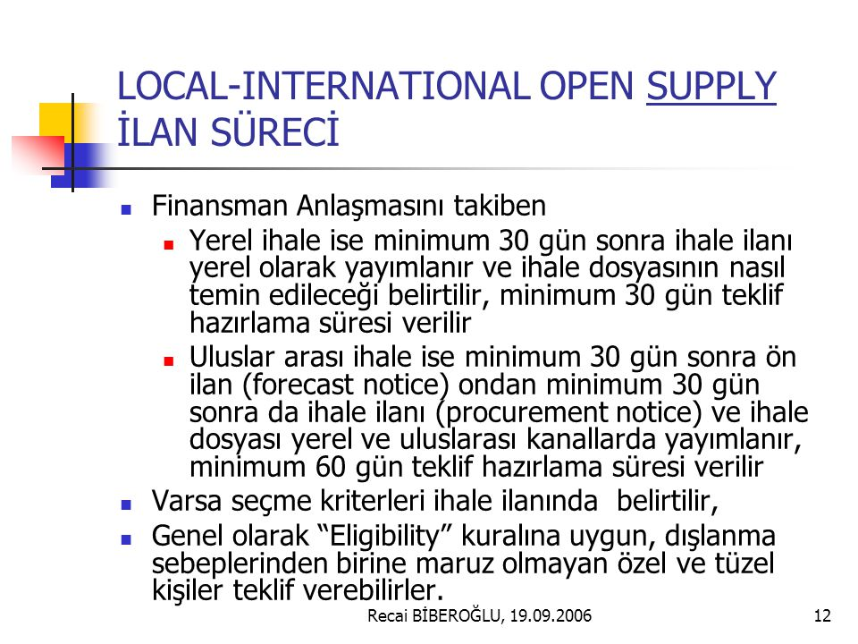 LOCAL-INTERNATIONAL OPEN SUPPLY İLAN SÜRECİ
