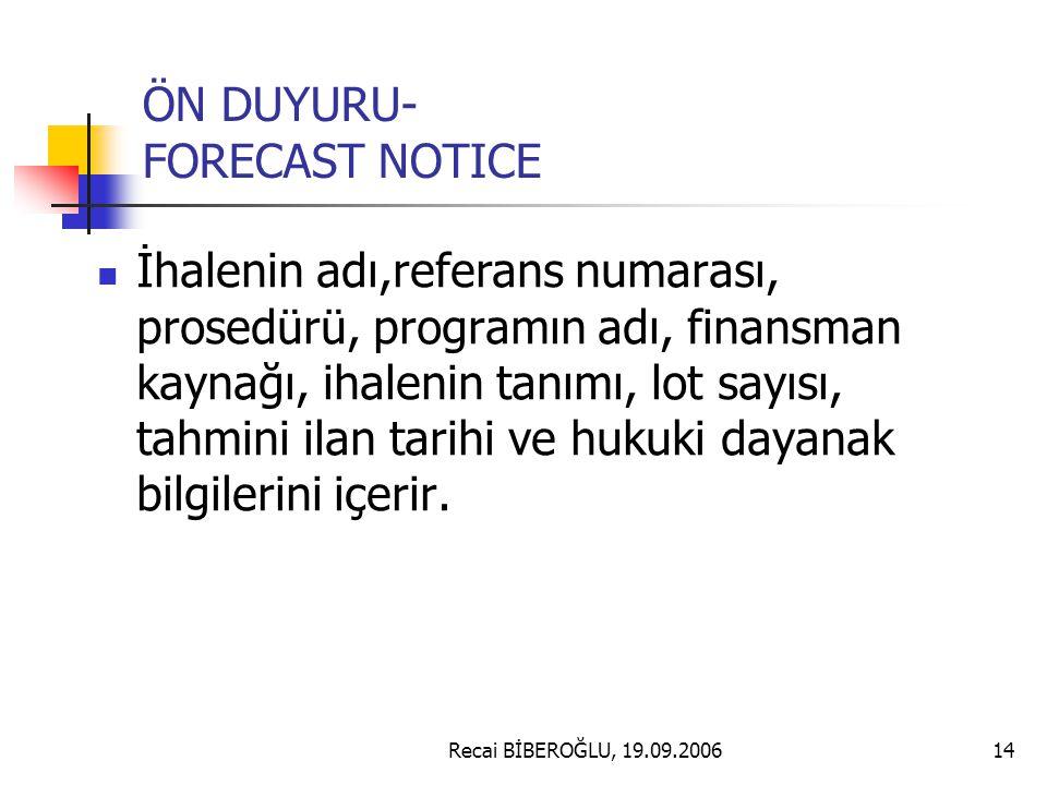 ÖN DUYURU- FORECAST NOTICE