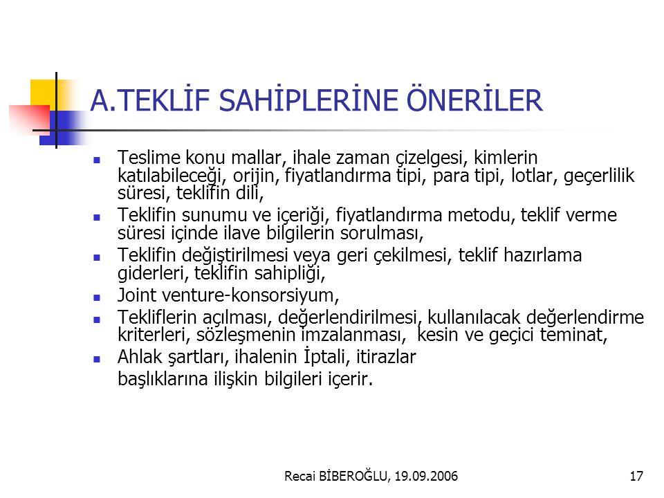 A.TEKLİF SAHİPLERİNE ÖNERİLER