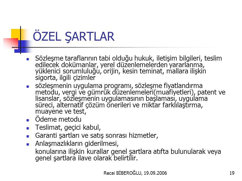 ÖZEL ŞARTLAR