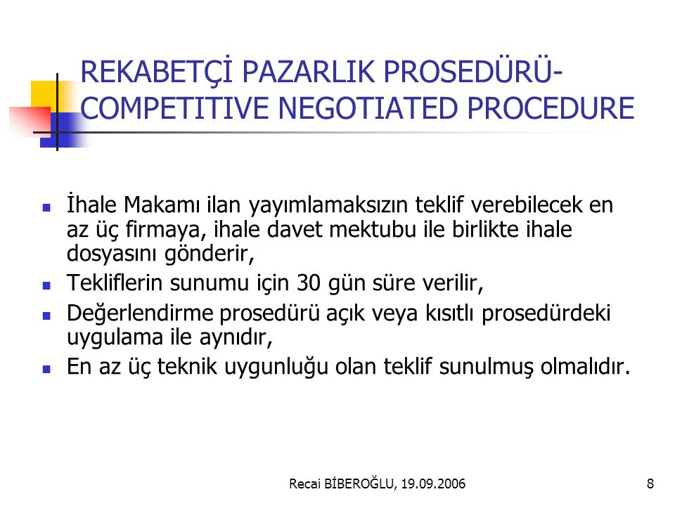 REKABETÇİ PAZARLIK PROSEDÜRÜ- COMPETITIVE NEGOTIATED PROCEDURE