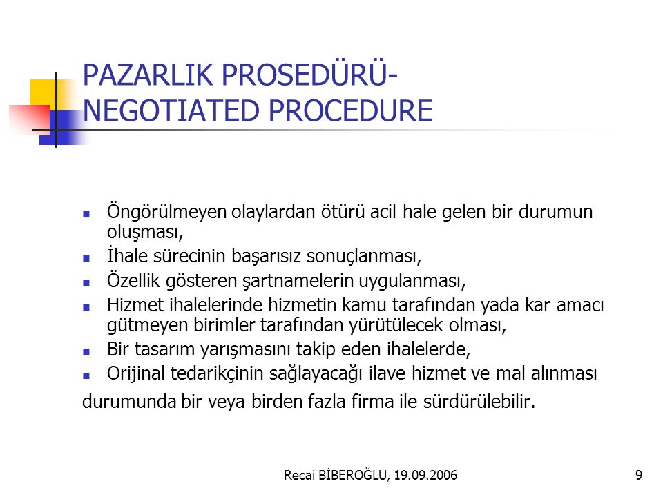 PAZARLIK PROSEDÜRÜ- NEGOTIATED PROCEDURE