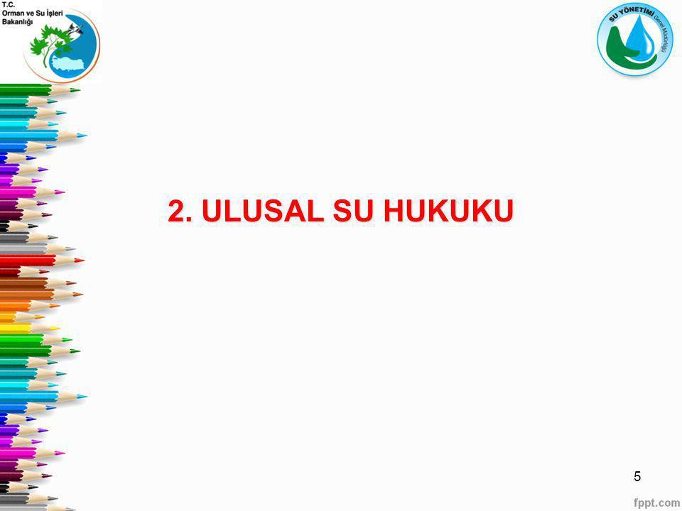 2. ULUSAL SU HUKUKU