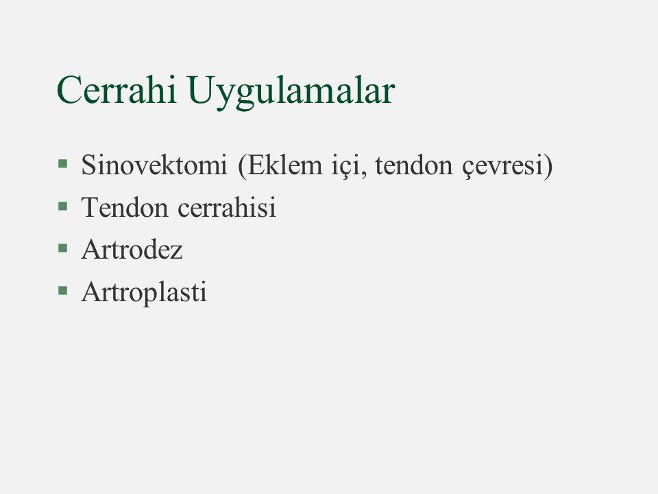 Cerrahi Uygulamalar Sinovektomi (Eklem içi, tendon çevresi)