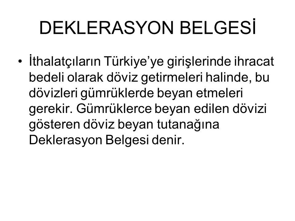 DEKLERASYON BELGESİ