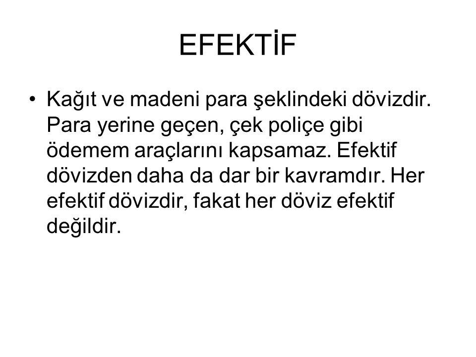 EFEKTİF