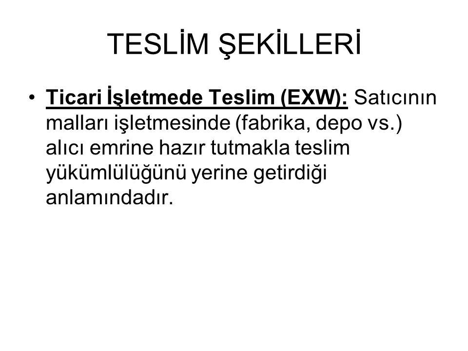 TESLİM ŞEKİLLERİ