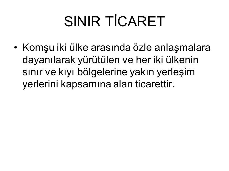 SINIR TİCARET