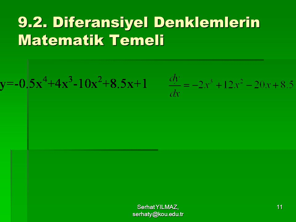 9.2. Diferansiyel Denklemlerin Matematik Temeli