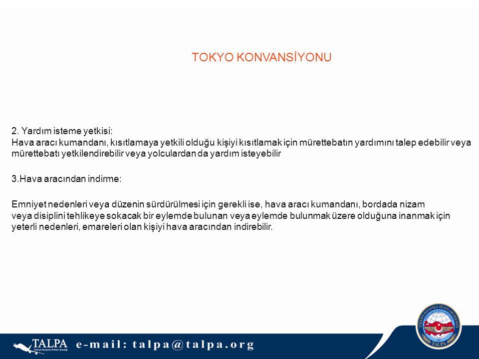 TOKYO KONVANSİYONU 2. Yardım isteme yetkisi: