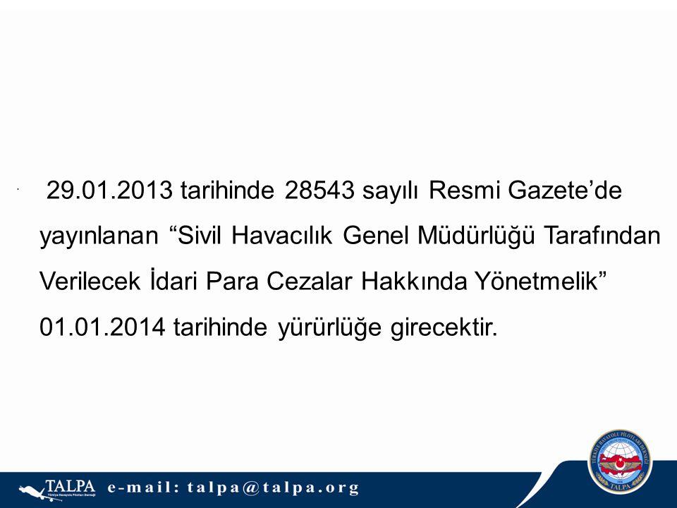 29.01.2013 tarihinde 28543 sayılı Resmi Gazete'de