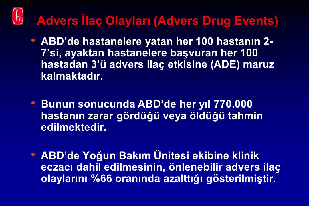 Advers İlaç Olayları (Advers Drug Events)