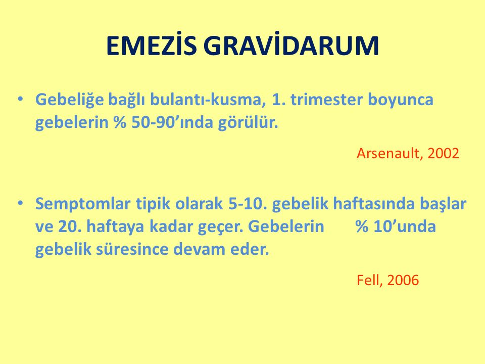 EMEZİS GRAVİDARUM Arsenault, 2002 Fell, 2006