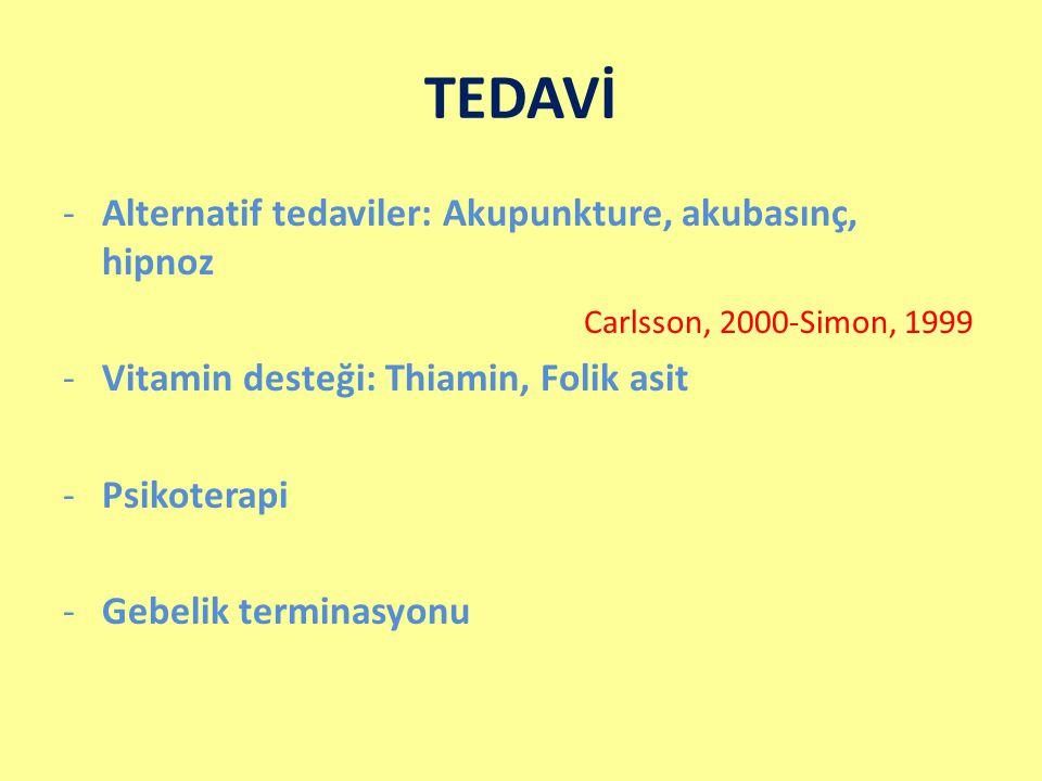 TEDAVİ Alternatif tedaviler: Akupunkture, akubasınç, hipnoz