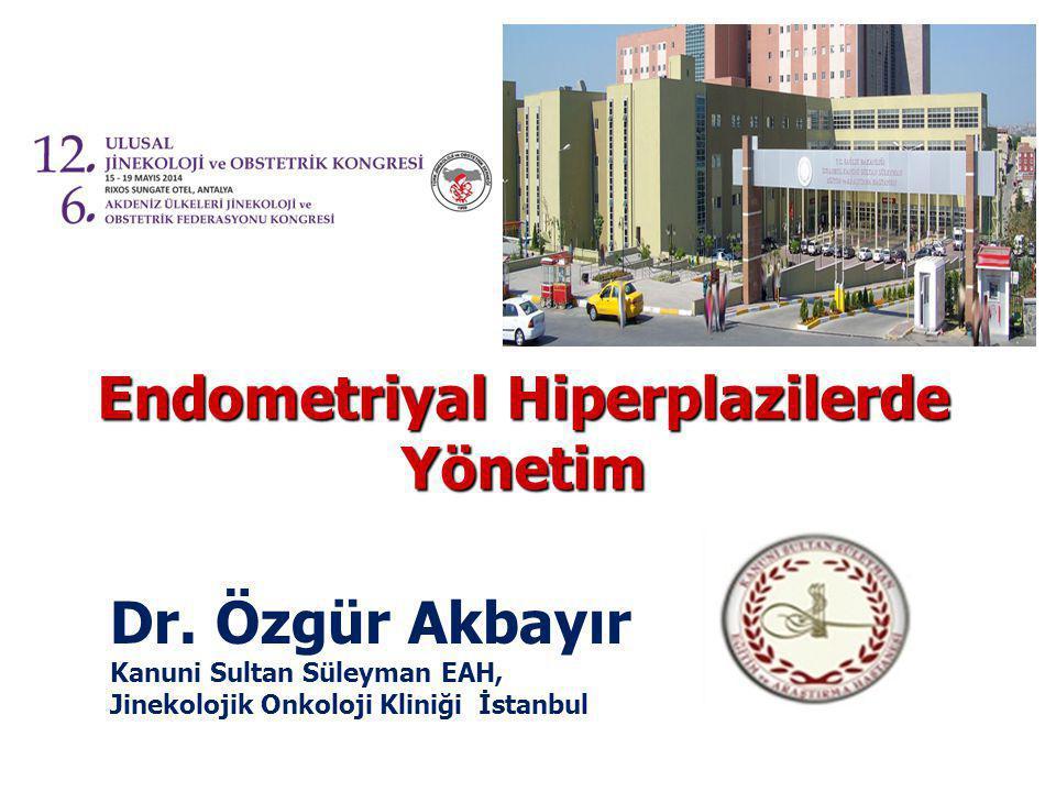 Endometriyal Hiperplazilerde Yönetim