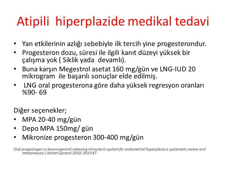 Atipili hiperplazide medikal tedavi