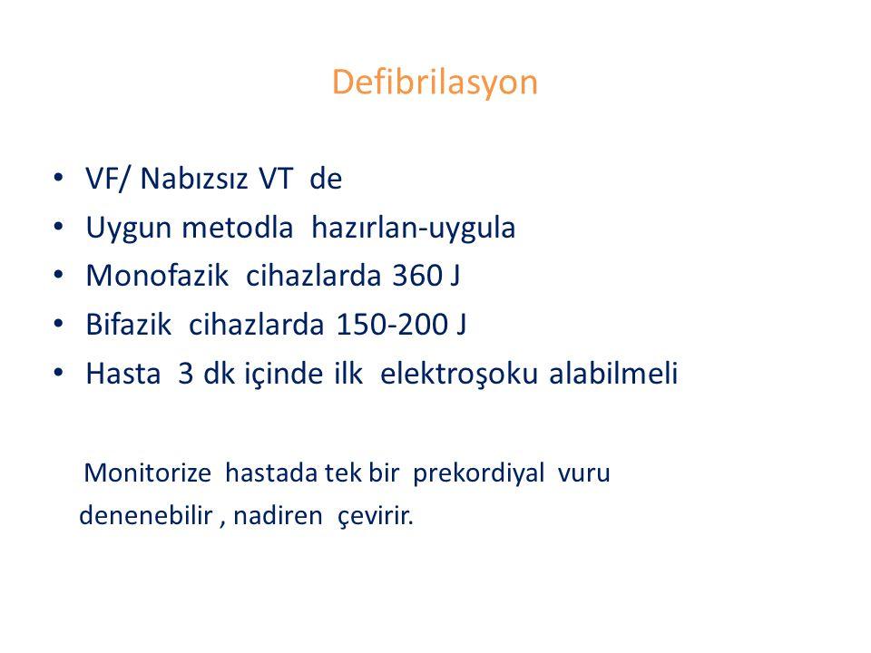 Defibrilasyon VF/ Nabızsız VT de Uygun metodla hazırlan-uygula