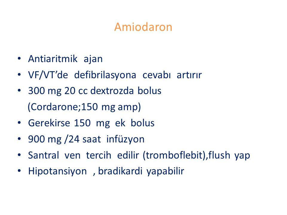 Amiodaron Antiaritmik ajan VF/VT'de defibrilasyona cevabı artırır