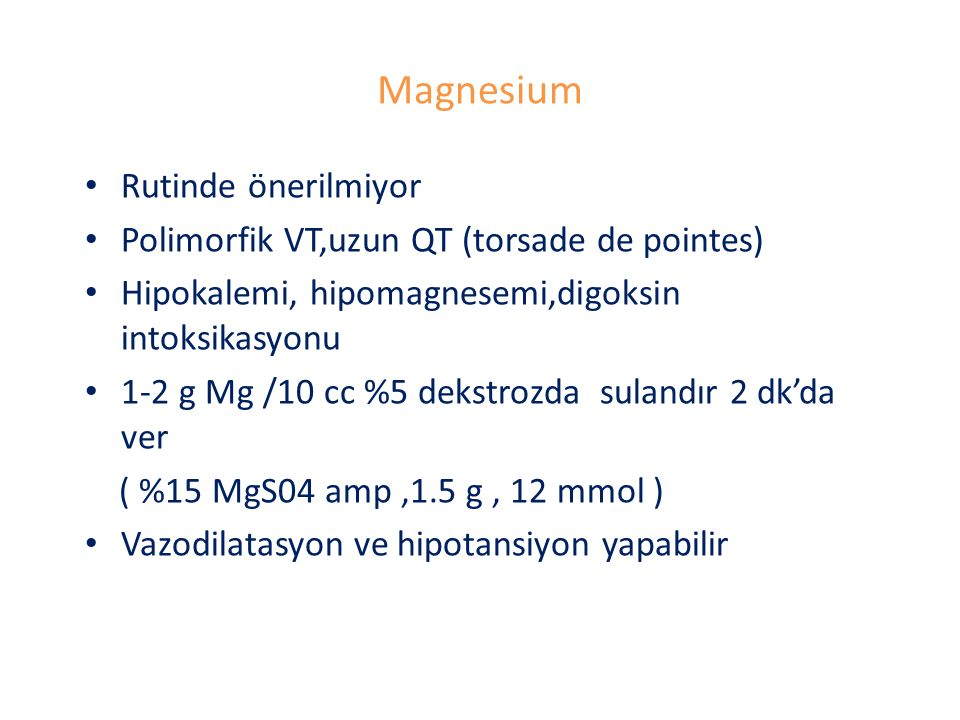 Magnesium Rutinde önerilmiyor