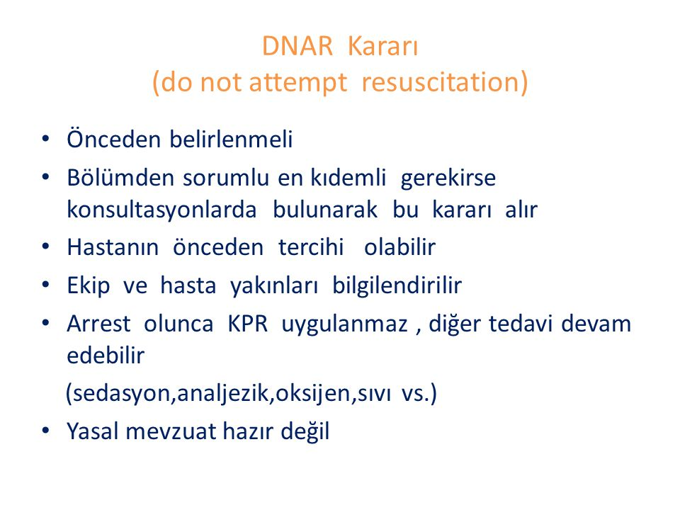 DNAR Kararı (do not attempt resuscitation)