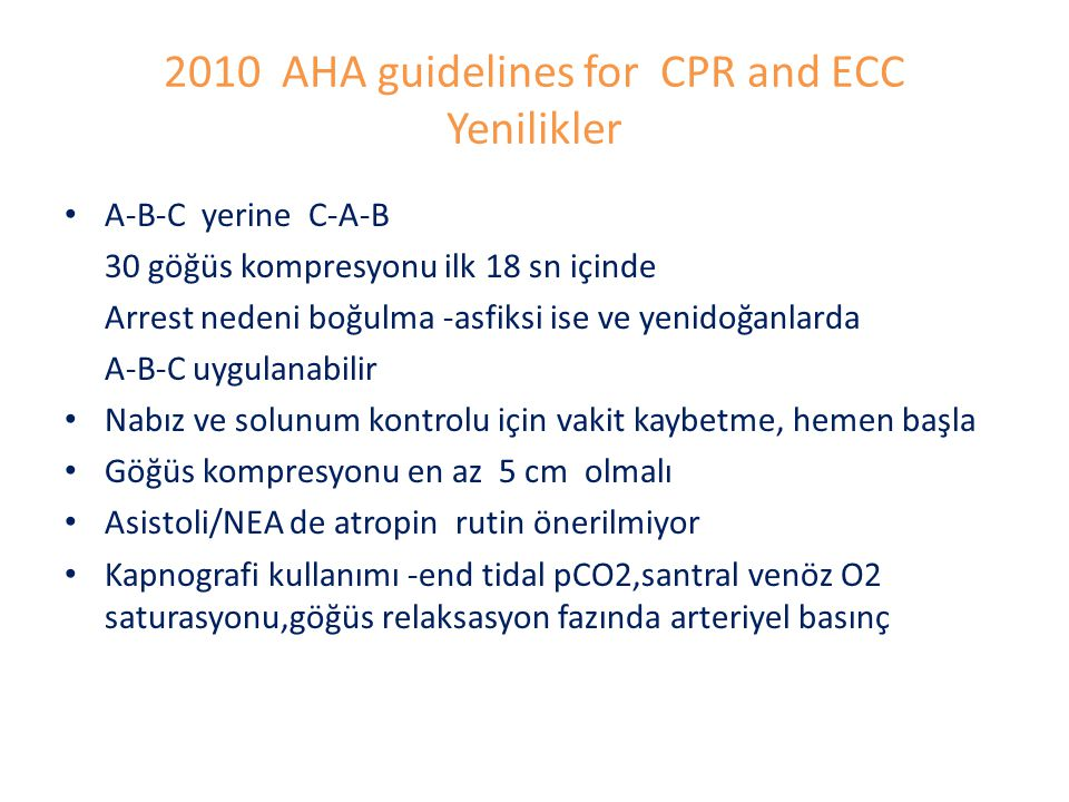 2010 AHA guidelines for CPR and ECC Yenilikler