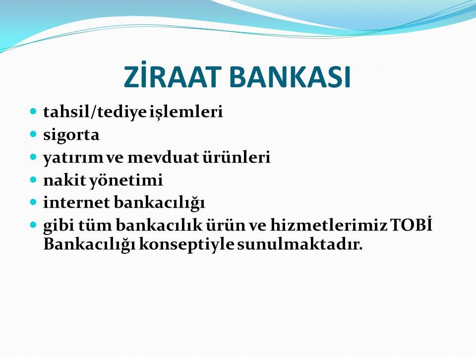 ZİRAAT BANKASI tahsil/tediye işlemleri sigorta