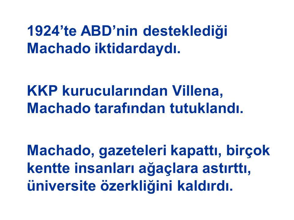 KKP kurucularından Villena, Machado tarafından tutuklandı.
