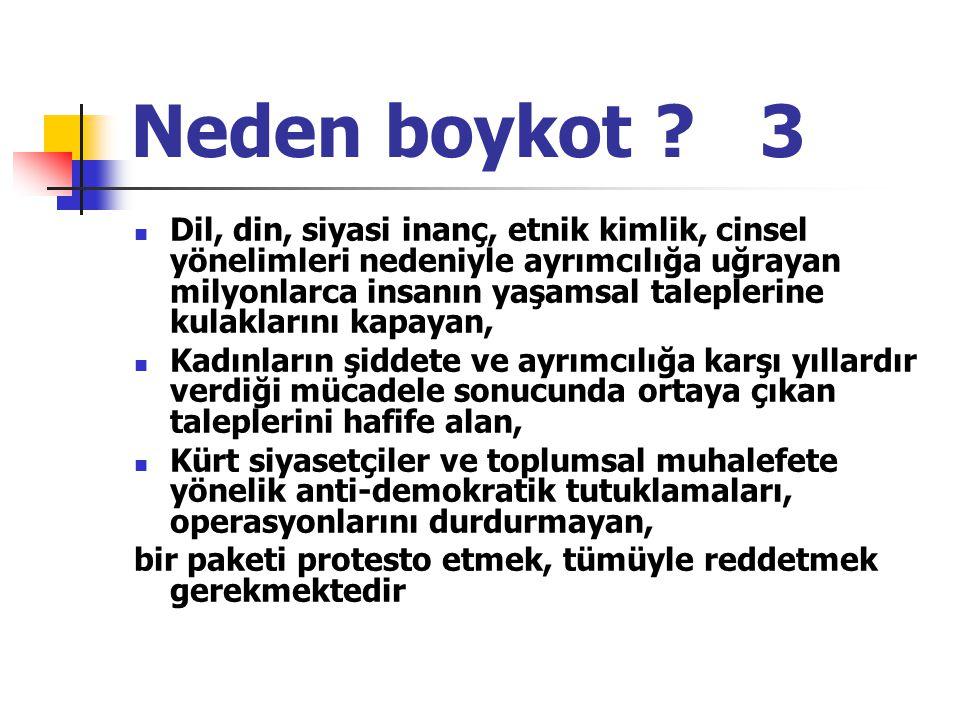 Neden boykot 3