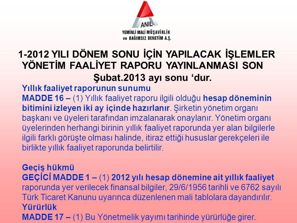 1-2012 YILI DÖNEM SONU İÇİN YAPILACAK İŞLEMLER