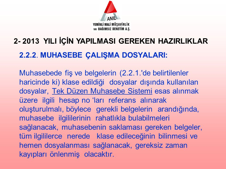 2- 2013 YILI İÇİN YAPILMASI GEREKEN HAZIRLIKLAR