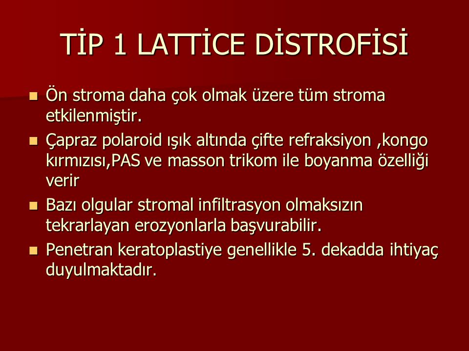 TİP 1 LATTİCE DİSTROFİSİ
