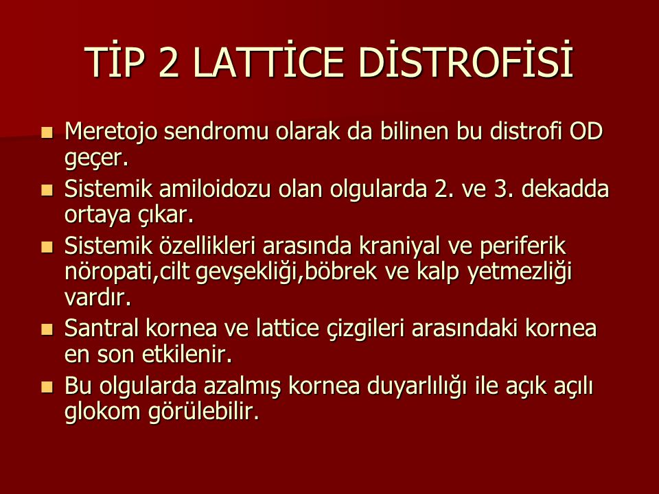TİP 2 LATTİCE DİSTROFİSİ