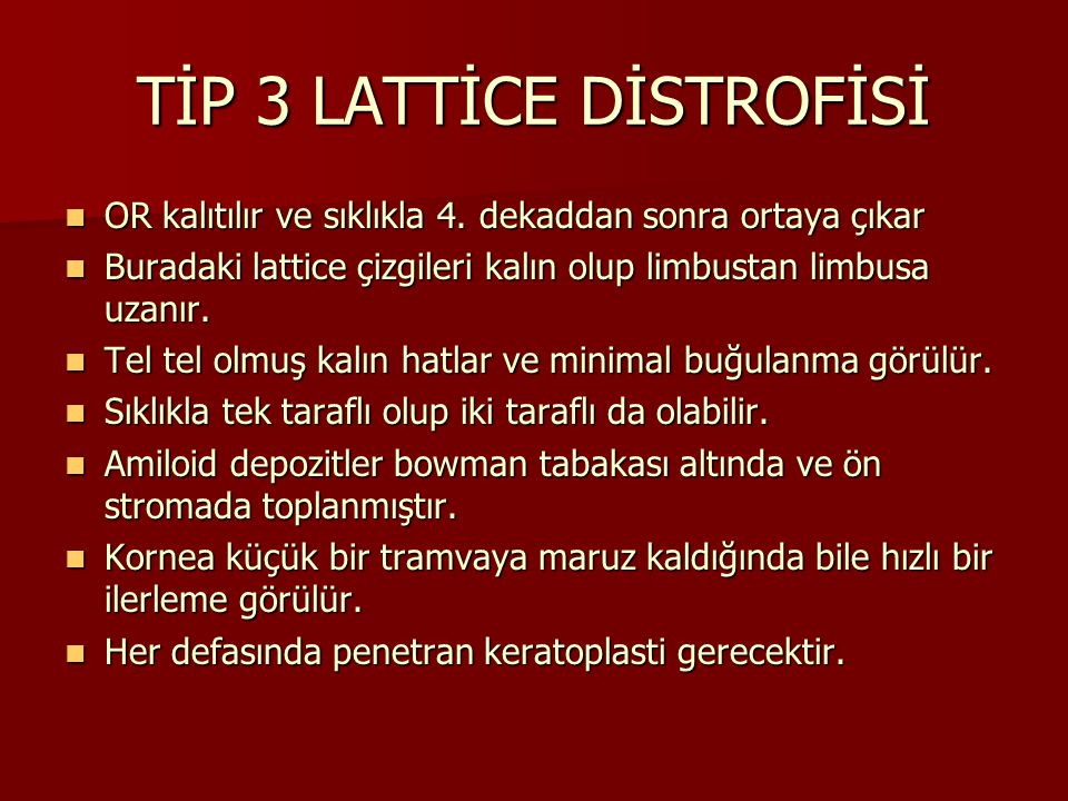 TİP 3 LATTİCE DİSTROFİSİ