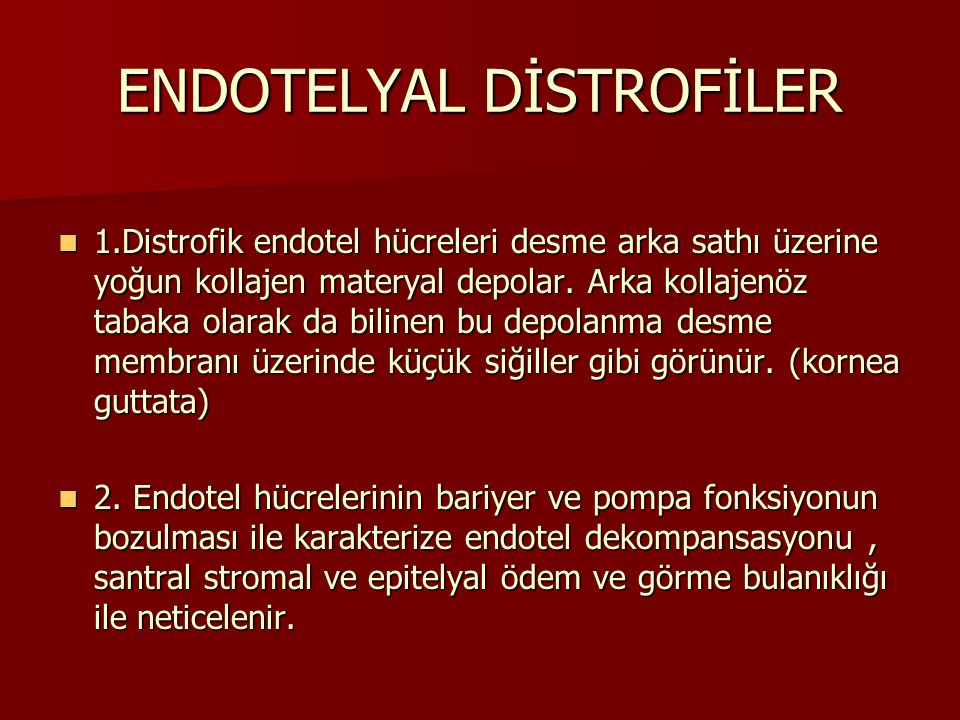 ENDOTELYAL DİSTROFİLER