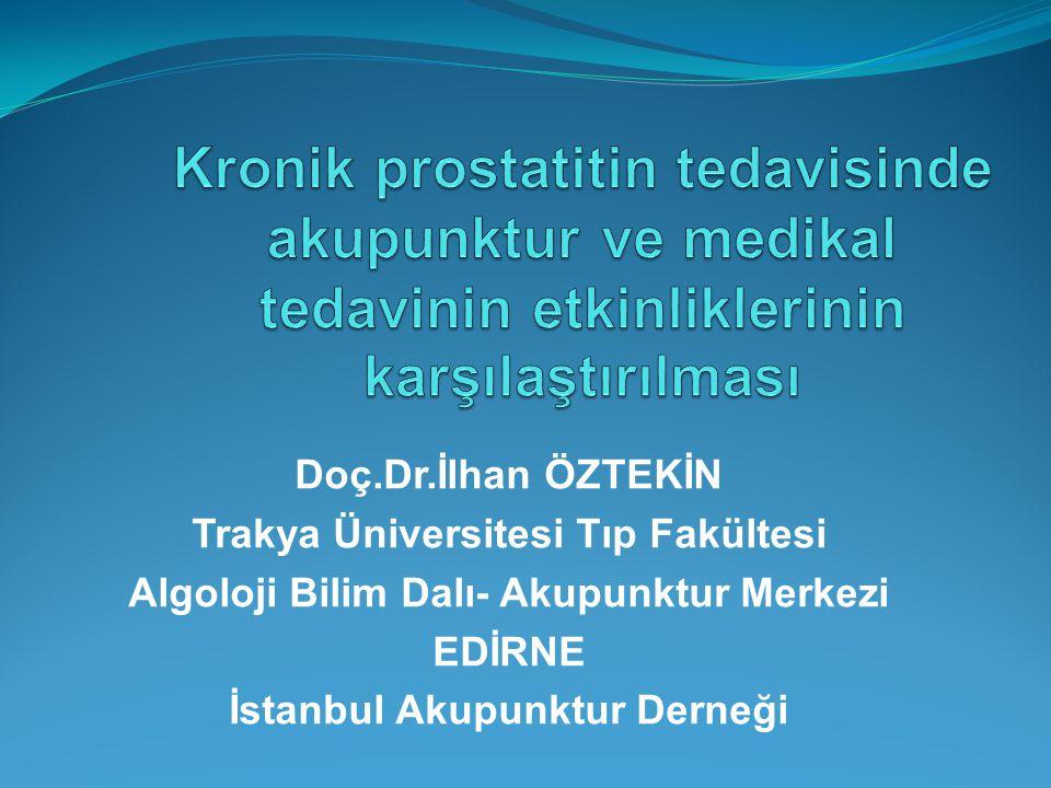 Kronik prostatitin tedavisinde akupunktur ve medikal tedavinin etkinliklerinin karşılaştırılması