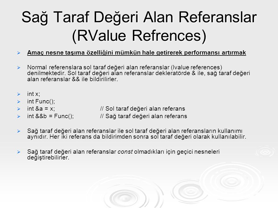 Sağ Taraf Değeri Alan Referanslar (RValue Refrences)