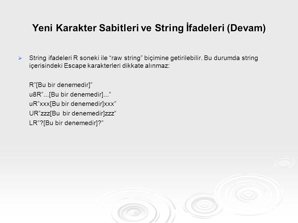 Yeni Karakter Sabitleri ve String İfadeleri (Devam)