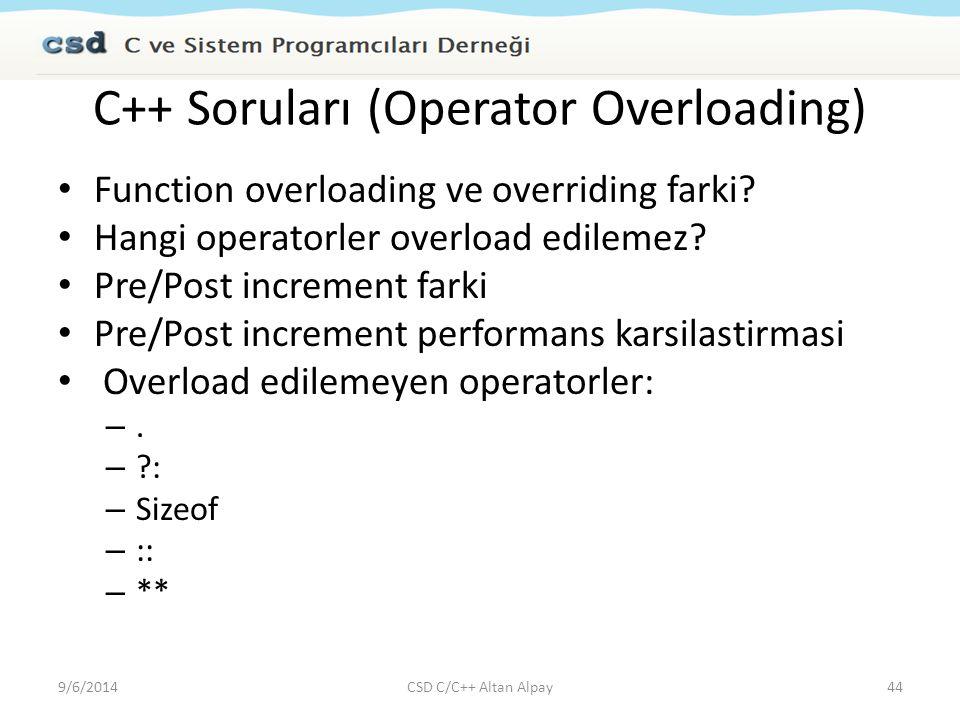 C++ Soruları (Operator Overloading)